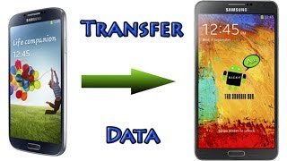 Transfer Data From the Galaxy S3 (or S4) to Galaxy Note 3