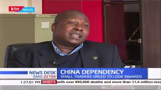 China dependency: Traders asked to explore local market