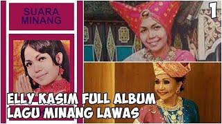 ELLY KASIM MINANG LAGU LAMO LAWAS FULL ALBUM LAGU LAMA