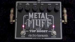Electro Harmonix Metal Muff with Top Boost Review - BestGuitarEffects.com