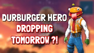 FORTNITE DURR BURGER HERO SKIN DROPPING TOMORROW?! (V5.2-Durr Burger Skin Release Date Possibility)