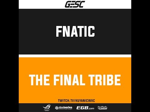 Fnatic Vs The Final Tribe   GESC: Thailand Round Robin