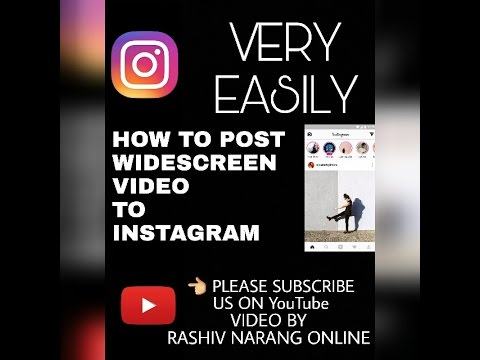 how to post widescreen videos to instagram without watermark in