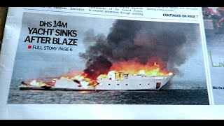 14 Million Dirhams Yacht  Sinks After a Blaze !!!!!!