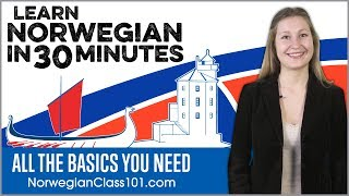 Learn Norwegian in 30 Minutes - ALL the Basics You Need