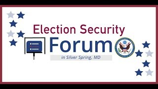 2019 election security forum