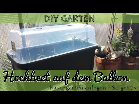 Hochbeet anlegen auf dem Balkon - Urban Gardening