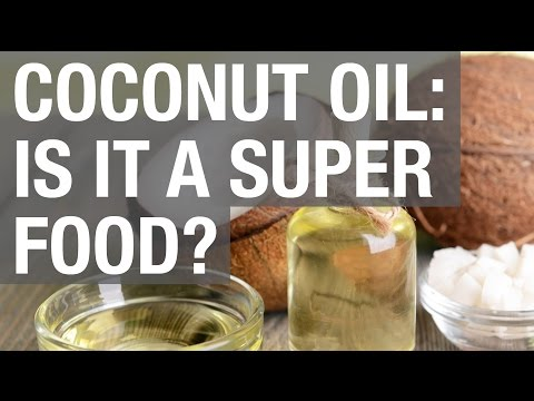 Coconut Oil: Is it a Superfood?