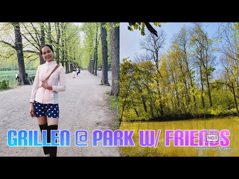 Grillen at Park With My Friends Here In Leipzig, Germany|W/ sis @Inday Enilyn in Germany
