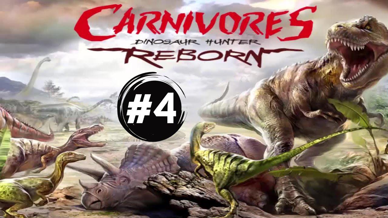 Carnivores Dinosaur Hunter Reborn #4