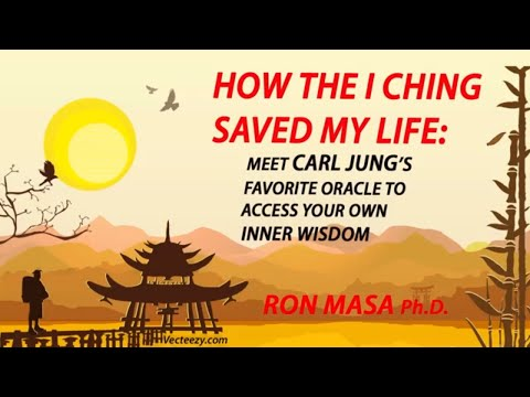 How the I Ching Saved My Life: Meet Carl Jung's Favorite Oracle to Access Your Own Inner Wisdom Pt 1
