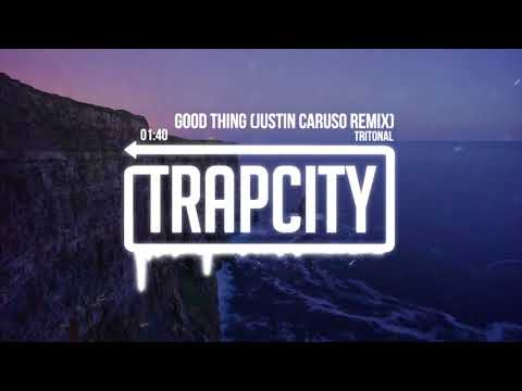 Tritonal - Good Thing (Justin Caruso Remix)