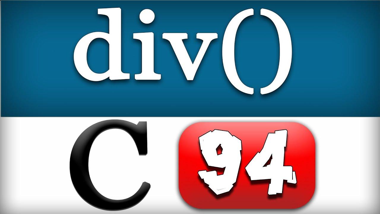 C Programming 98 - div Function