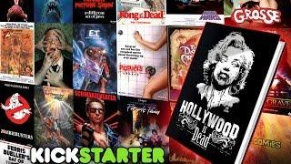 Hollywood Is Dead Coffee Table Art Book / Kickstarter!