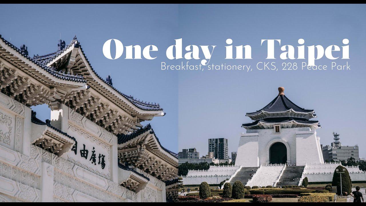 One Day in Taipei | Breakfast, Stationery, 228 Peach Park, CKS | November 2019