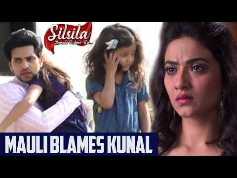 Silsila Badalte Rishton Ka : Mauli And Kunal's First Meet After Leap Turns Ugly | Truth Revealed.