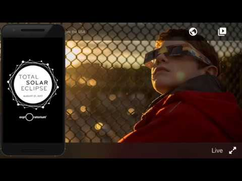 Total Solar Eclipse 2017 | Android App Promo | Exploratorium