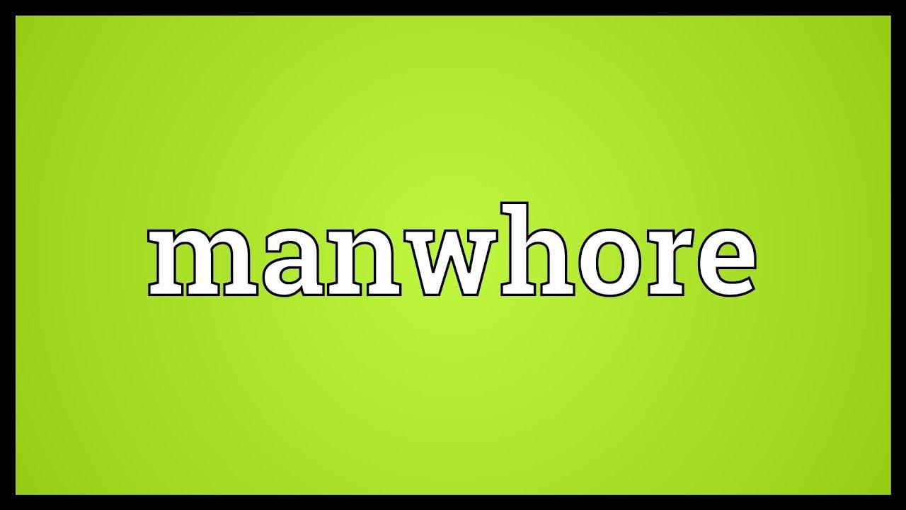 whats a man whore
