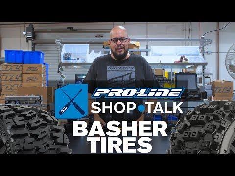 Pro-Line SHOP TALK: Ep. 9 - Basher Tires