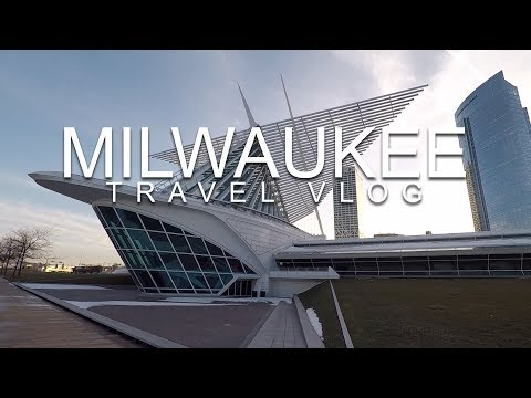 MILWAUKEE TRAVEL VLOG