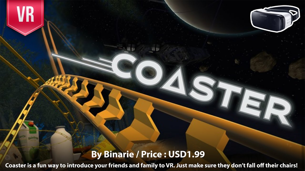 Coaster - Enjoy the unique 3 tracks of 3D SBS VR Roller Coaster experience  for Samsung Gear VR
