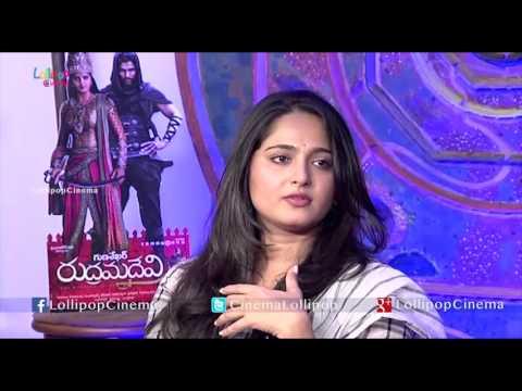 Anushka Interview About Rudramadevi -Lollipop Cinema