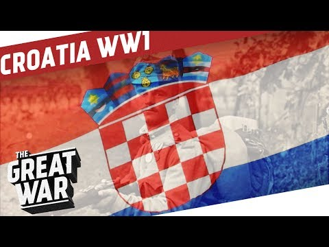 Croatia in World War 1 I THE GREAT WAR Special