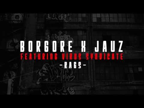 Borgore X Jauz Ft Virus Syndicate - RAG$