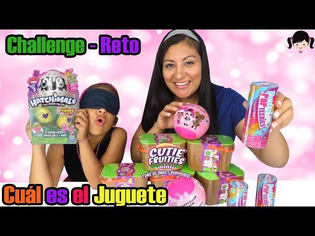Reto Adivina Cuál es el Juguete con Nuevos Cutie Fruities Frutas + LOL Party Pop Teenies y Hatchimal