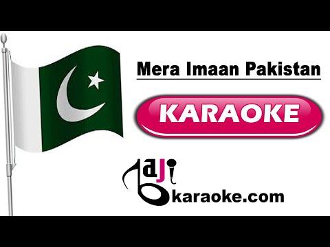 Mera imaan pakistan - With Chorus - Video Karaoke - Pakistani Natiolan Song - by Baji Karaoke