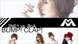 Bump! Clap! - 2NE1 vs. BoA [A Muggs Majandhra Mash-Up]