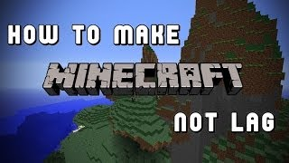 How to make Minecraft not lag in all versions (EASY) [No downloads required]