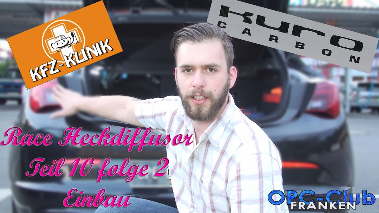 tuning astra j opc race heckdiffusor teil10 folge2 youtube. Black Bedroom Furniture Sets. Home Design Ideas