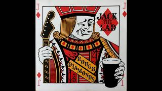 Jack the Lad - Rough Diamonds - 8 - One For The Boy