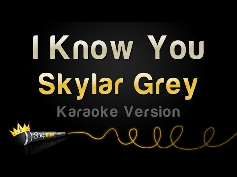 Skylar Grey - I Know You (from 'Fifty Shades Of Grey) (Karaoke Version)