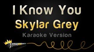 Skylar Grey - I Know You (from 'Fifty Shades Of Grey) (Karaoke Version)