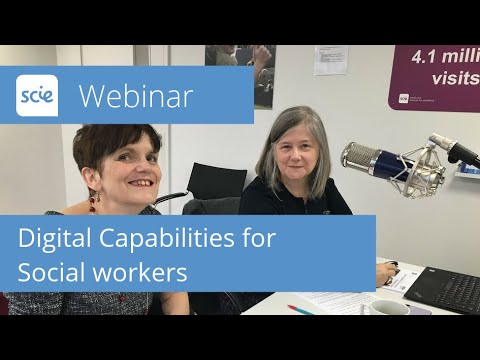 Webinar Recording: Digital Capabilities For Social Workers
