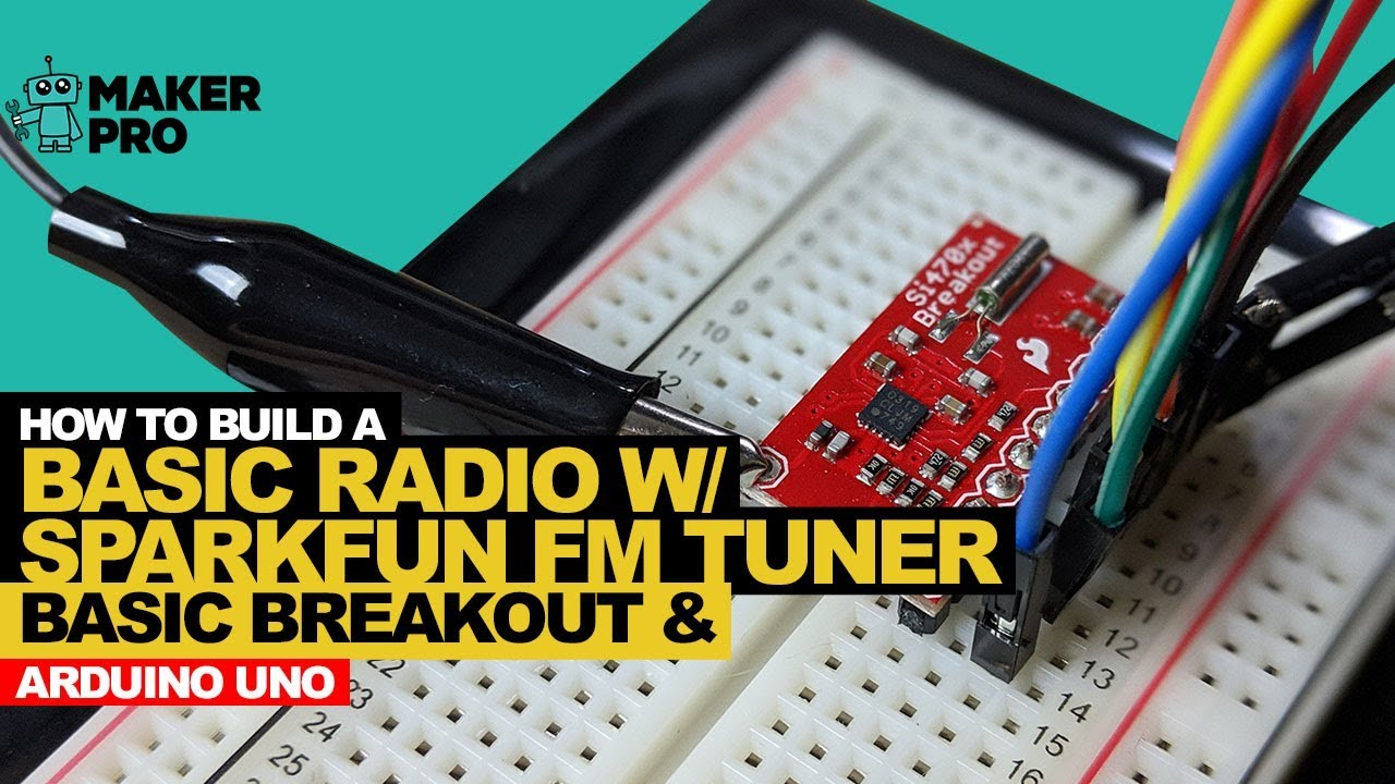 How to Build a Basic Radio with an Arduino Uno the SparkFun FM Tuner