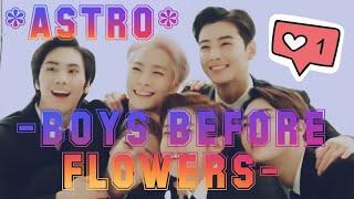 ASTRO [아스트로]? Boys Before Flowers FMV?️
