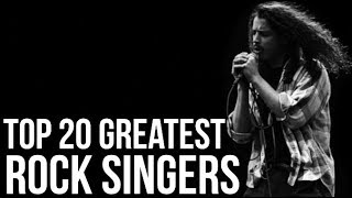 TOP 20 GREATEST ROCK SINGERS OF ALL TIME