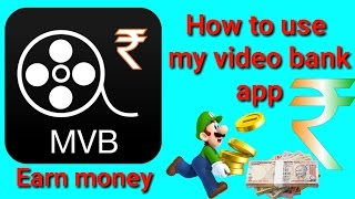 How to use my video bank app in hindi video