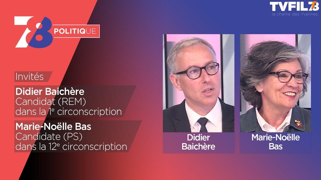 7/8 Politique – Emission du 7 juin 2017 avec D. Baichère (REM) et M.-N. Bas (PS)