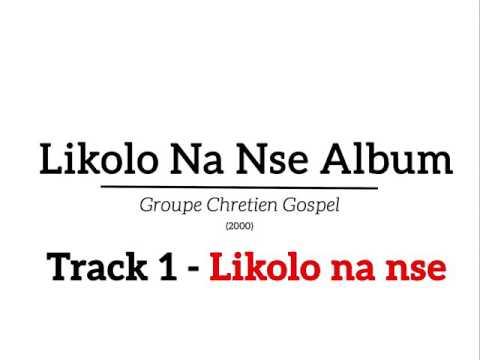 Group Chretien Gospel - Likolo na nse