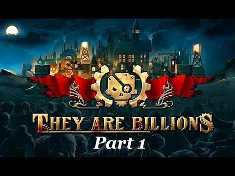 They Are Billions! l Let's Play l Part 1