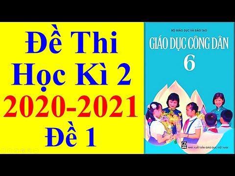 Giáo Dục Công Dân Lớp 6 – Đề Thi Học Kì 2 Năm Học 2020 – 2021