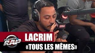 """Lacrim """"Tous les mêmes"""" #PlanèteRap"""