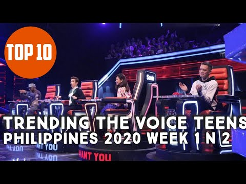 Top 10 Trending The Voice Teens Philippines 2020 Week 1 And 2
