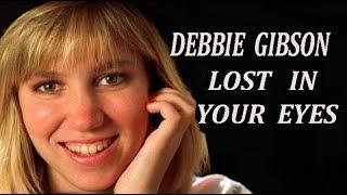 Debbie Gibson  'Lost In Your Eyes'  lyrics  R C Alas