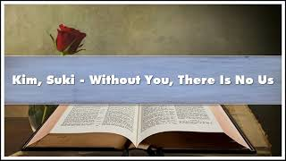 Kim Suki - Without You There Is No Us Audiobook