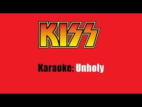 Karaoke: Kiss / Unholy